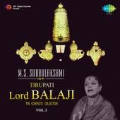 M.S. Subbulakshmi Sings for Tirupati Lord Balaji, Vol. 3 by M. S. Subbulakshmi