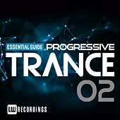 Essential Guide: Progressive Trance, Vol. 2 - EP by Various Artists