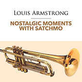 Nostalgic Moments With Satchmo by Louis Armstrong