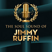 The Soul Sound of by Jimmy Ruffin