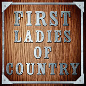 First Ladies of Country by Various Artists