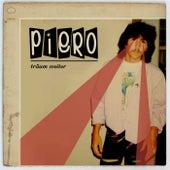 Träum weiter by Piero