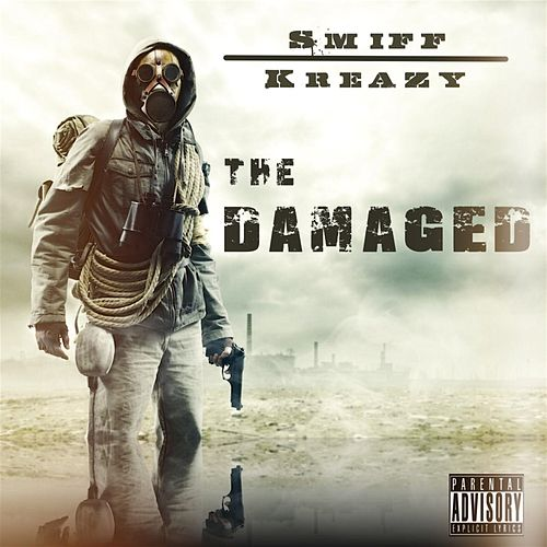 The Damaged by Smiff
