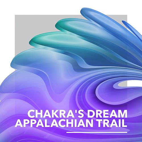 Appalachian Trail by Chakra's Dream