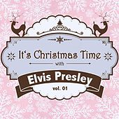 It's Christmas Time with Elvis Presley, Vol. 01 von Elvis Presley