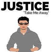 Take Me Away by Justice