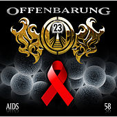 Folge 58: AIDS by Offenbarung 23