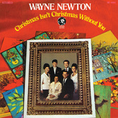 Christmas Isn't Christmas Without You by Wayne Newton