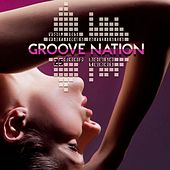 Groove Nation, Vol. 5 (25 Deep House Tunes) by Various Artists