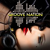 Groove Nation, Vol. 6 (25 Deep House Tunes) by Various Artists