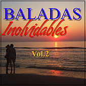 Baladas Inolvidables Vol.2 by Various Artists