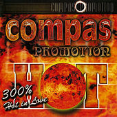 Compas Promotion: 300% Hot In Love by Various Artists
