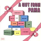 A Gift from Pama by Various Artists