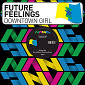 Downtown Girl by Future Feelings