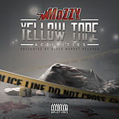 Yellow Tape Activities by Mozzy