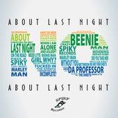 About Last Night - Single by Da Professor
