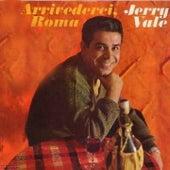 Arrivederci Roma by Jerry Vale