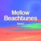 Mellow Beachtunes, Vol. 2 (Smooth Chillhouse Music) by Various Artists