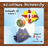 Ireland's 32, Vol. 1 by Seamus Kennedy
