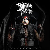Disharmony by Twitching Tongues