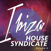 Ibiza House Syndicate, Vol. 2 (Deep House Dance Session) by Various Artists