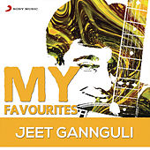Jeet Gannguli: My Favourites by Various Artists