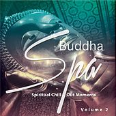 Buddha Spa, Vol. 2 (Spiritual Chill Out Moments) by Various Artists