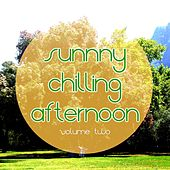 Sunny Chilling Afternoon, Vol. 2 (Relaxing & Smooth Music Escapes) by Various Artists