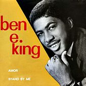 Amor - Stand by Me by Ben E. King