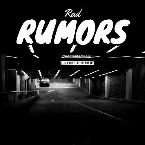 Rumors - Single by rad.