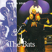 The Heart & Soul Of by The Bats