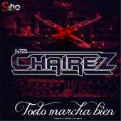 Todo Marcha Bien by Los Chairez