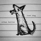 Lost Dog by Ethan Keller