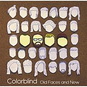 Old Faces and New by Colorblind