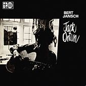 Jack Orion (2015 Remaster) by Bert Jansch