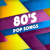80's Pop Songs by Various Artists