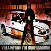 Villain from the Underground by Billy Badnewz