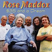 $35 And A Dream by Rose Maddox