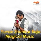 Yuvan Shankar Raja Magical Music by Various Artists