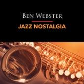 Jazz Nostalgia von Ben Webster