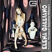 Elena Galliano Present Personal Selection, Vol. 1 by Various Artists