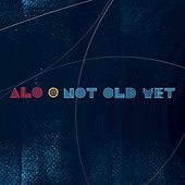 Not Old Yet by Alo
