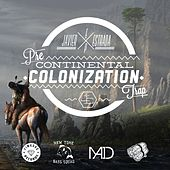 Pre Continental Colonization Trap - EP by Various Artists