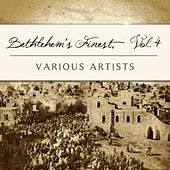 Bethlehem's Finest, Vol. 4 by Various Artists