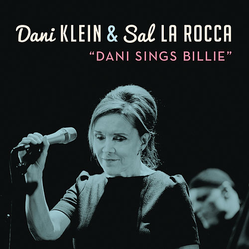 Dani Sings Billie by Sal La Rocca