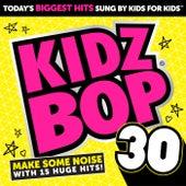 Kidz Bop 30 by KIDZ BOP Kids