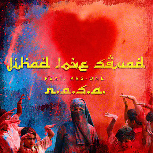 Jihad Love Squad by N.A.S.A.