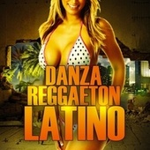 Danza Reggaeton Latino by Various Artists
