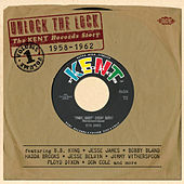 Unlock the Lock: The Kent Records Story Vol 1 von Various Artists