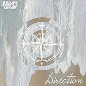 Direction by Julian Gray